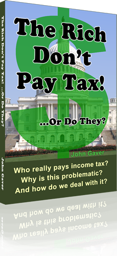 """The Rich Don't Pay Tax! ...Or Do They?""."